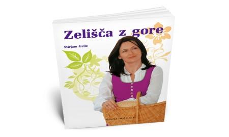 ZELIŠČA Z GORE, Mirjam Grilc