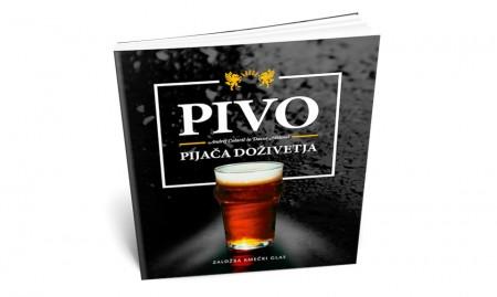 PIVO – pijača doživetja / Andrej Colarič in Davor Mišm …
