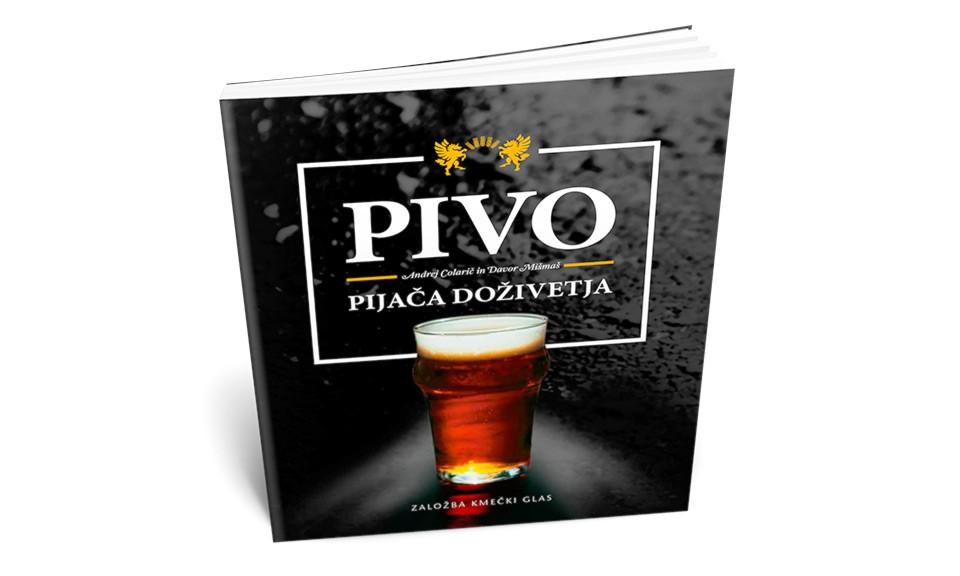 PIVO - pijača doživetja / Andrej Colarič in Davor Mišmaš