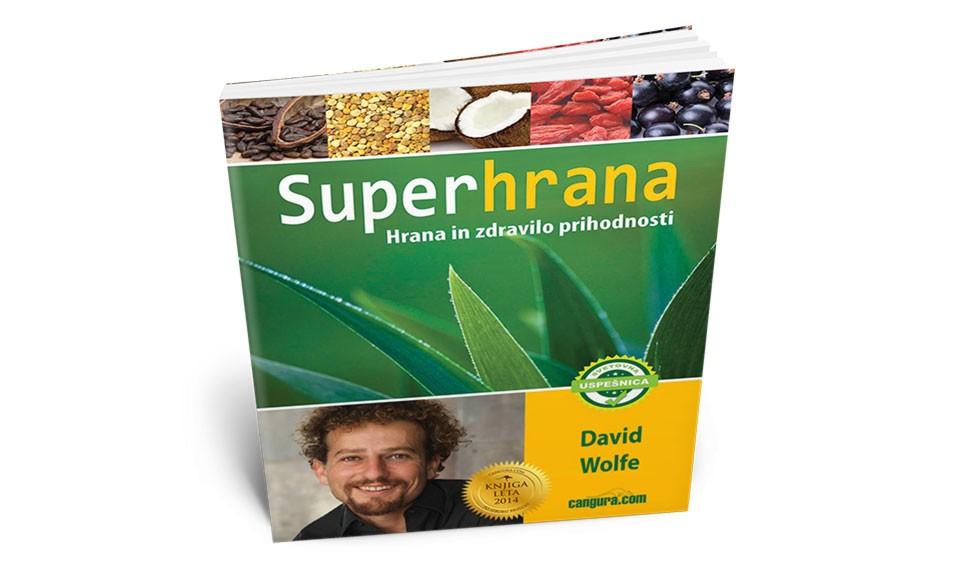 Superhrana - Hrana in zdravilo prihodnosti