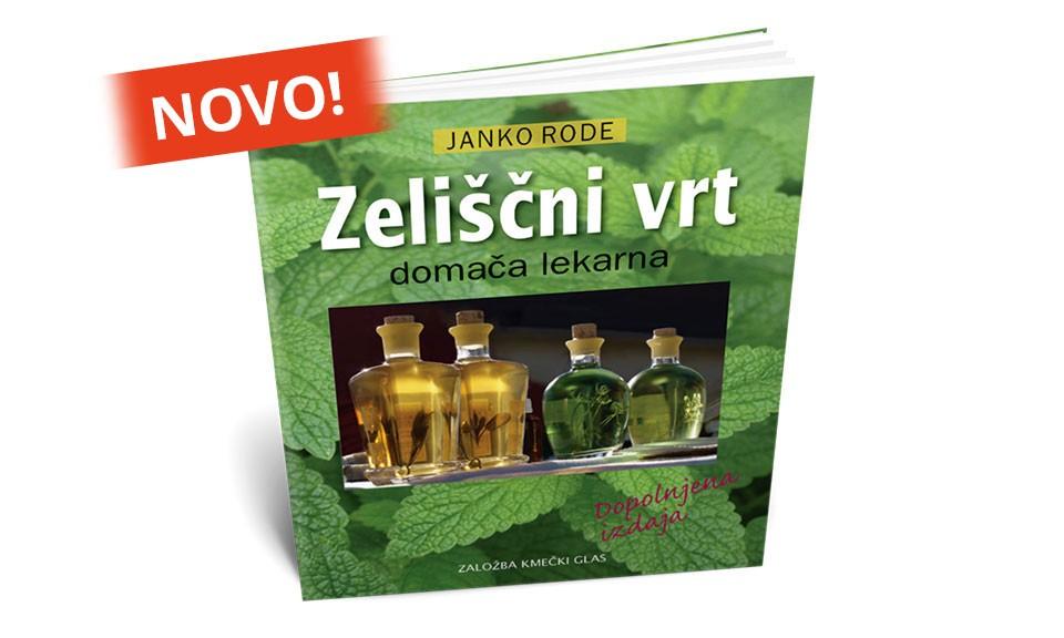 ZELIŠČNI VRT - domača lekarna (Janko Rode)