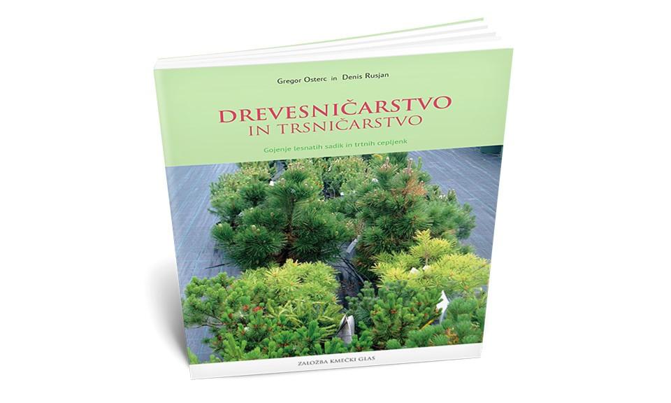 Drevesničarstvo in trsničarstvo - Gregor Osterc, Denis Rusjan