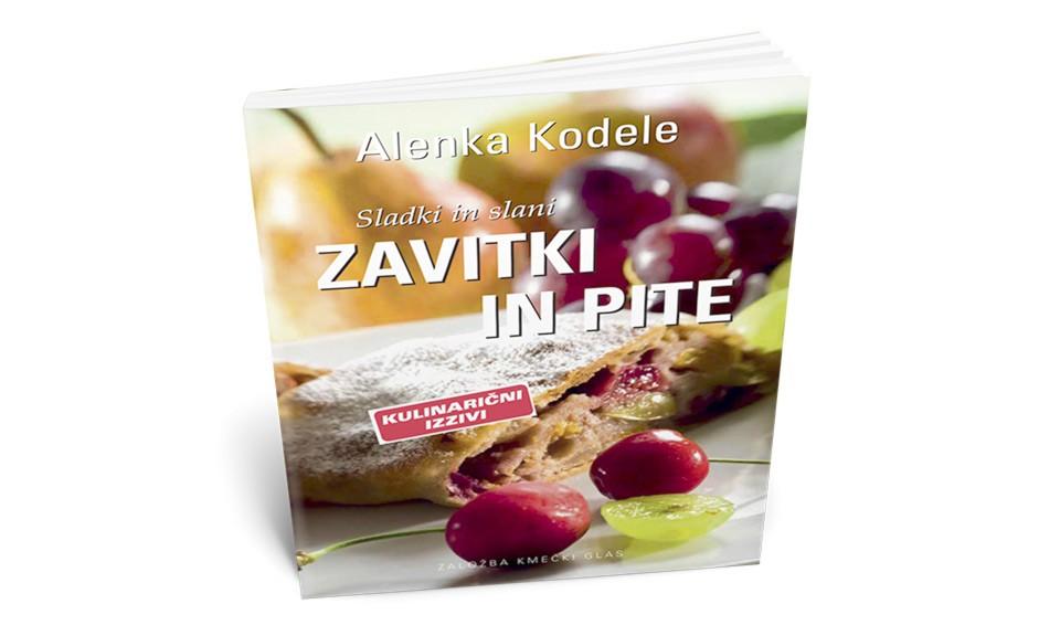 Zavitki in pite - Alenka Kodele