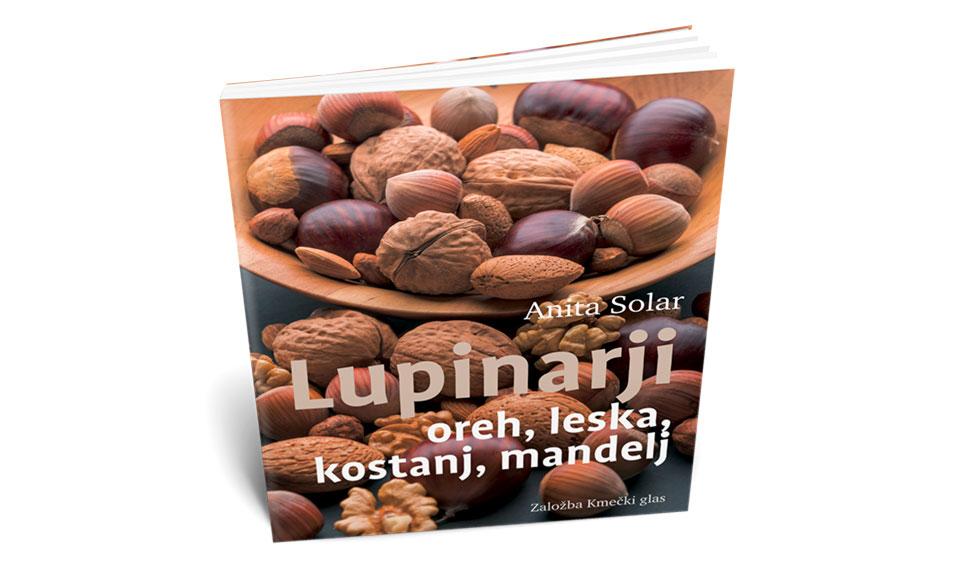 LUPINARJI – oreh, leska, kostanj, mandelj (Anita Solar)
